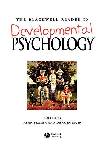 The Blackwell Reader in Developmental Psychology By Alan Slater
