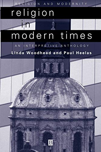 Religion in Modern Times By Linda Woodhead, MBE