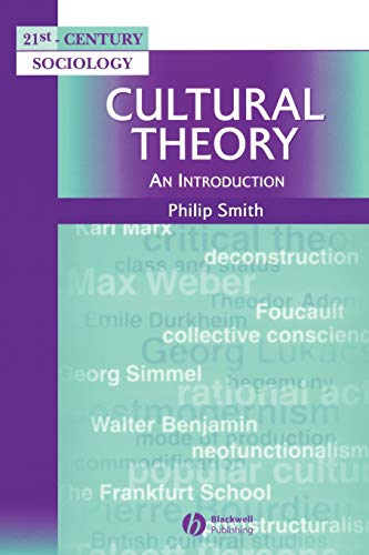 Cultural Theory By Philip Smith