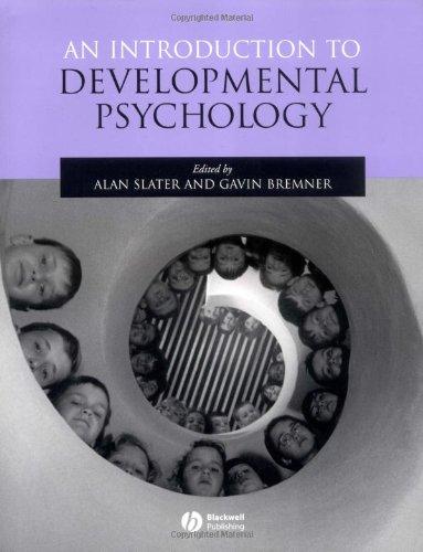 An Introduction to Developmental Psychology by Alan Slater