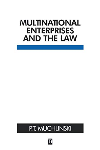 Multinational Enterprises and the Law By Peter Muchlinski