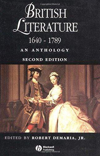 British Literature 1640-1789 By Robert DeMaria (Vassar College)