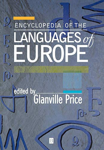 Encyclopedia of Languages of Europe P By Edited by Glanville Price