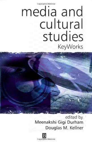 Media and Cultural Studies By Edited by Meenakshi Gigi Durham
