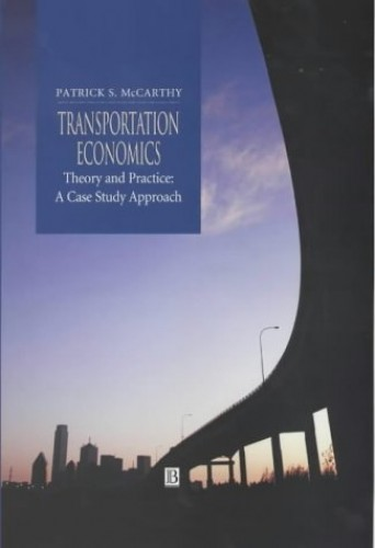 Transportation Economics By Patrick S. McCarthy