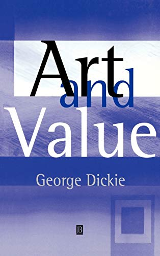 Art and Value By George Dickie