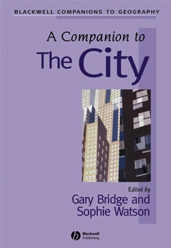 A Companion to the City By Edited by Gary Bridge