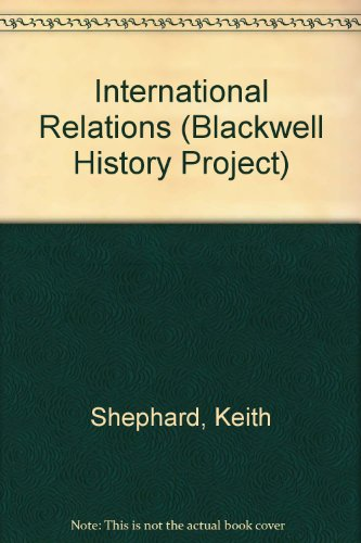 International Relations By Keith Shephard