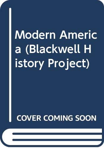 Modern America (Blackwell History Project) by C.K. Macdonald