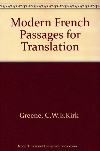 Modern French Passages for Translation By C.W.E.Kirk- Greene