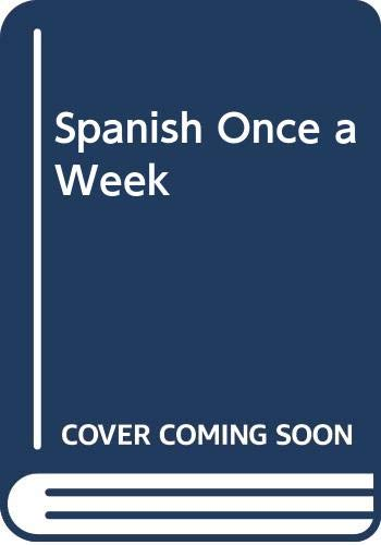 Spanish Once a Week By Norma Clegg
