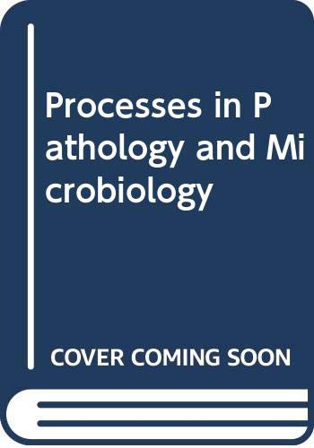 Processes in Pathology and Microbiology By Michael J. Taussig