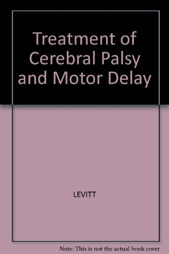 Treatment of Cerebral Palsy and Motor Delay By Sophie Levitt