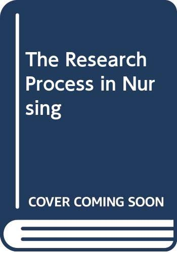 The Research Process in Nursing By Desmond F. S. Cormack