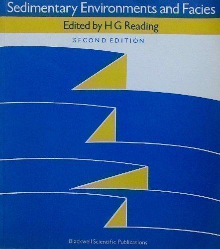 Sedimentary Environments and Facies By Harold G. Reading
