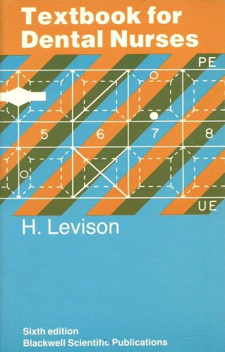 Textbook for Dental Nurses By H. Levison