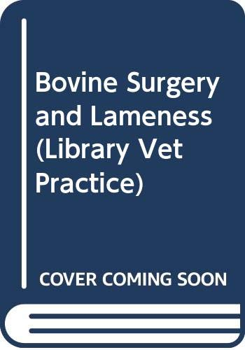 Bovine Surgery and Lameness (Library Vet Practice) By A. David Weaver