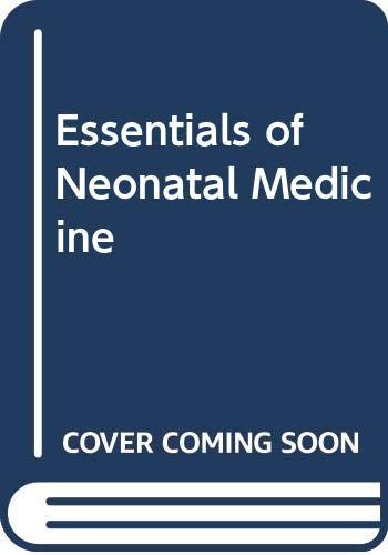 Essentials of Neonatal Medicine By Malcolm I. Levene