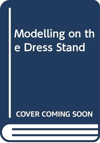 Modelling on the Dress Stand By Janice Mee