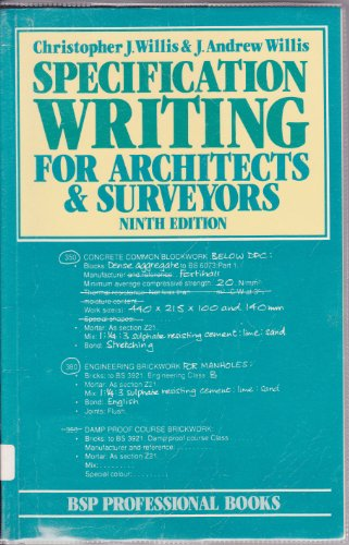 Specification Writing for Architects and Surveyors By Arthur J. Willis