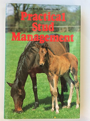 Practical Stud Management By John Rose