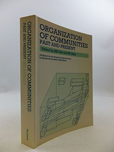 Organization of Communities By Edited by J.H.R. Gee
