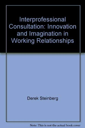 Interprofessional Consultation By Derek Steinberg