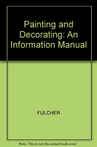 Painting and Decorating By Edited by Alfred Fulcher