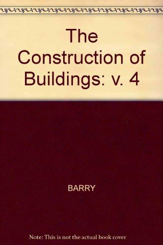 The Construction of Buildings By R. Barry