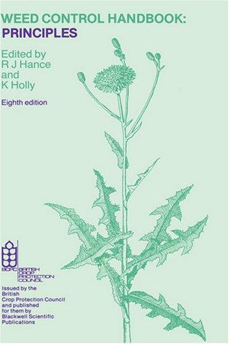 Weed Control Handbook By Volume editor R.J. Hance