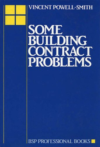 Some Building Contract Problems By Vincent Powell-Smith