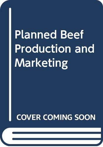 Planned Beef Production and Marketing By David Allen