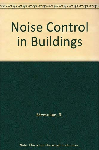 Noise Control in Buildings By Randall McMullan