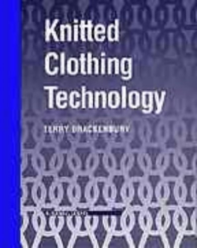 Knitted Clothing Technology By T. Brackenbury