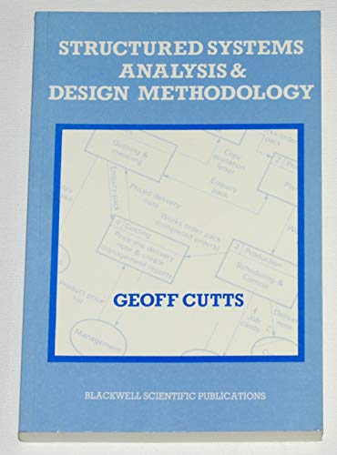 Structured Systems Analysis and Design Methods By Cutts