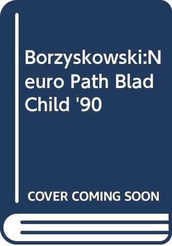 Borzyskowski:Neuro Path Blad Child '90