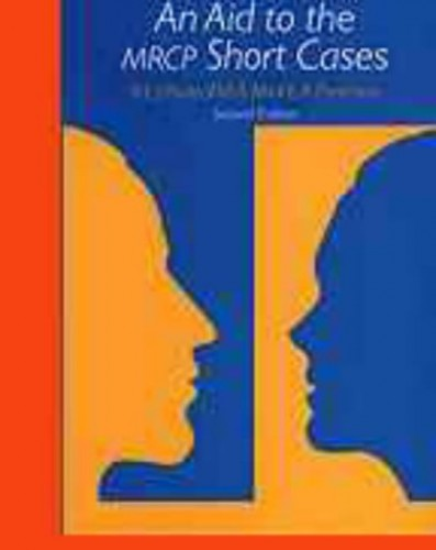 An Aid to the MRCP Short Cases by Robert E. J. Ryder