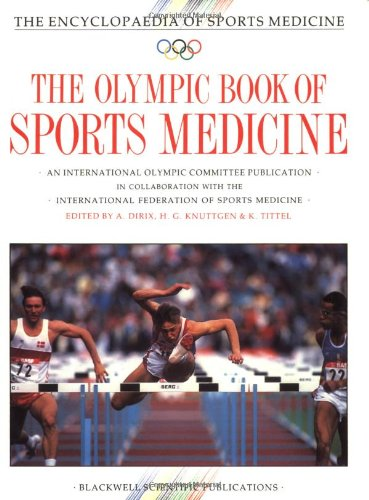 The Olympic Book of Sports Medicine By A. Dirix