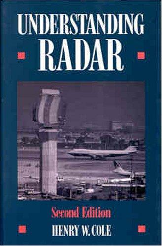 Understanding Radar By Harry Cole