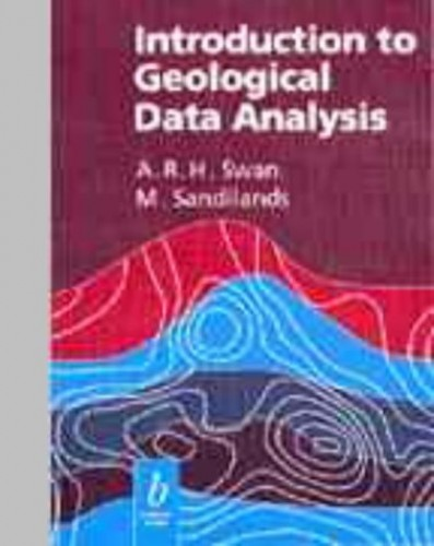 Introduction to Geological Data Analysis By Andrew R.H. Swan