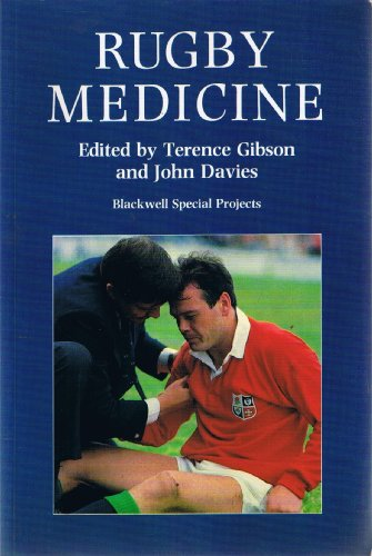 RUGBY MEDICINE By Terence Gibson
