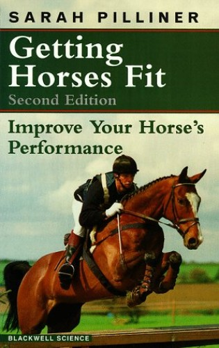 Getting Horses Fit By Sarah Pilliner