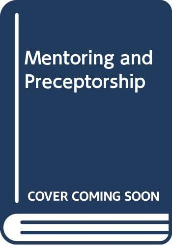 Mentoring and Preceptorship By Dr Alison Morton Cooper