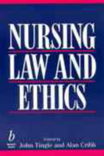 Nursing Law and Ethics By Edited by John Tingle