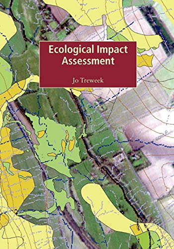 Ecological Impact Assessment by Jo Treweek