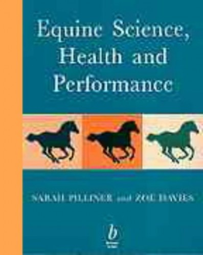 Equine Science, Health and Performance by Sarah Pilliner