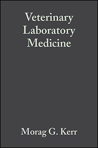Veterinary Laboratory Medicine by Morag G. Kerr