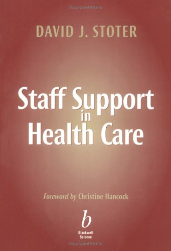 Staff Support in Health Care By David J. Stoter