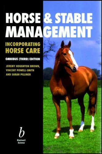 Horse and Stable Management (Incorporating Horse Care) By Jeremy Houghton Brown