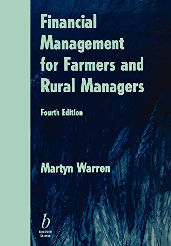 Financial Management for Farmers and Rural Managers By Martyn Warren